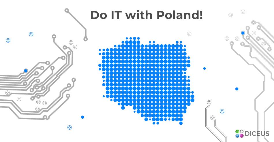 Do IT with Poland | Diceus