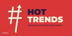 Hot trends in the insurance software development | Diceus