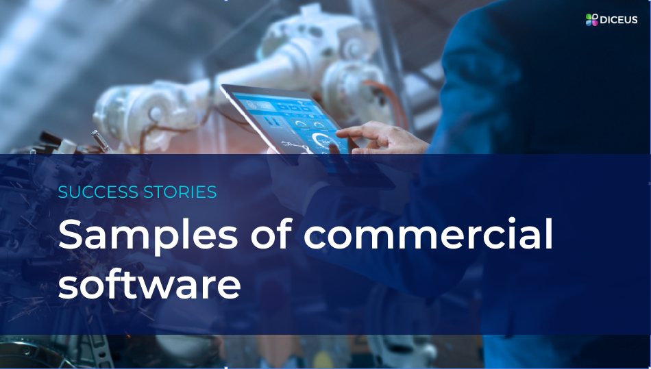 Successful samples of commercial software | Diceus