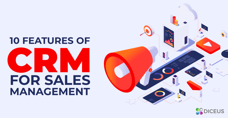 CRM management software - 10 features