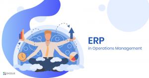 ERP in Operations Management | Diceus