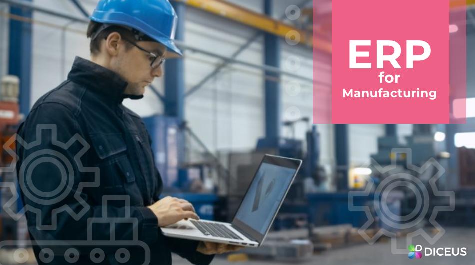 ERP for manufacturing | Diceus