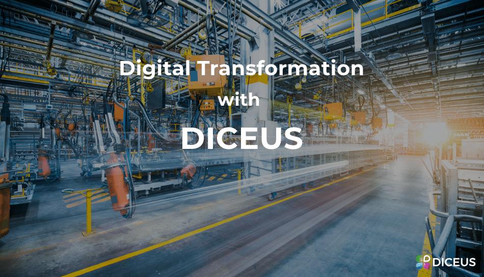 Digital transformation with Diceus